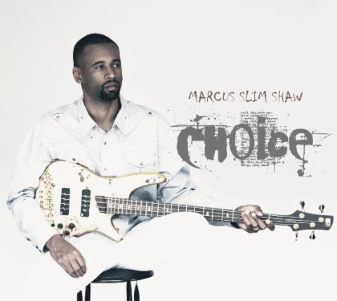 Marcus Slim ShawChoice (Album)Audio ProductionMastering