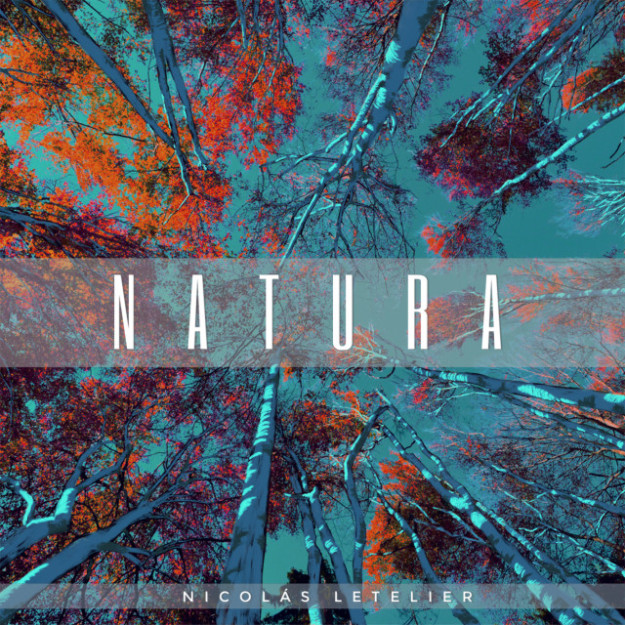 Nicolas LetelierNatura (Album)Audio ProductionMixing & Mastering