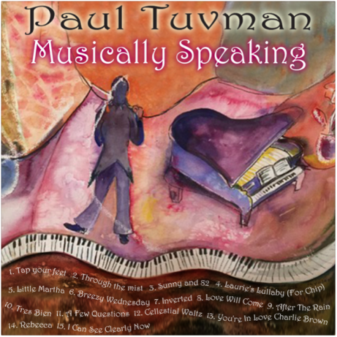 Paul Tuvman  Musically Speaking (Album)Audio ProductionMixing & Mastering