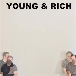 Young & Rich (Album)Audio ProductionMixing
