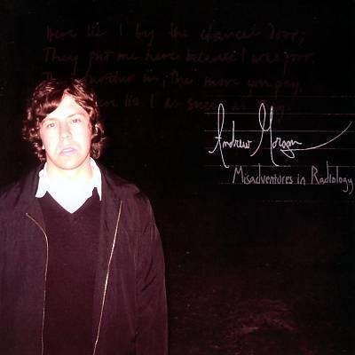 Andrew MorganMisadventures in Radiology (Album)Audio ProductionDrumming, Additional Mixing