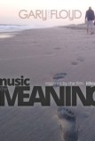 Gary FloydMusic in the Meaning (Single)Audio ProductionMixing