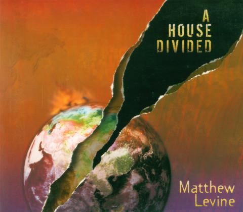 Matthew LevineA House Divided (Album)Audio ProductionMixing